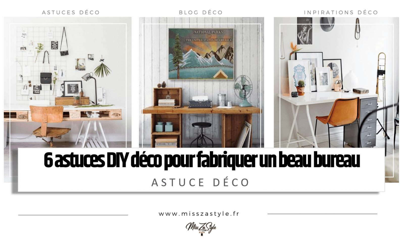 6 Astuces Diy Deco Pour Fabriquer Un Bureau Misszastyle