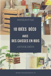 10 idées déco avec des caisses en bois