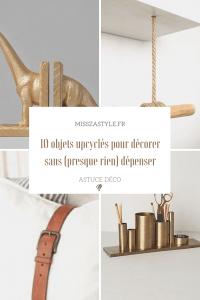 10 objets upcyclés pour décorer sans presque rien dépenser