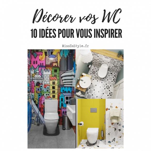 Décorer vos WC 10 idées pour vous inspirer