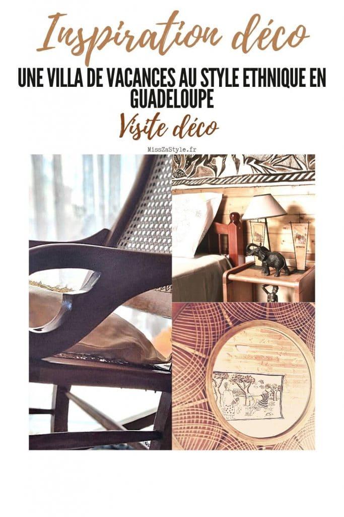 Visite déco Un villa de vacances au style ethnique en Guadeloupe